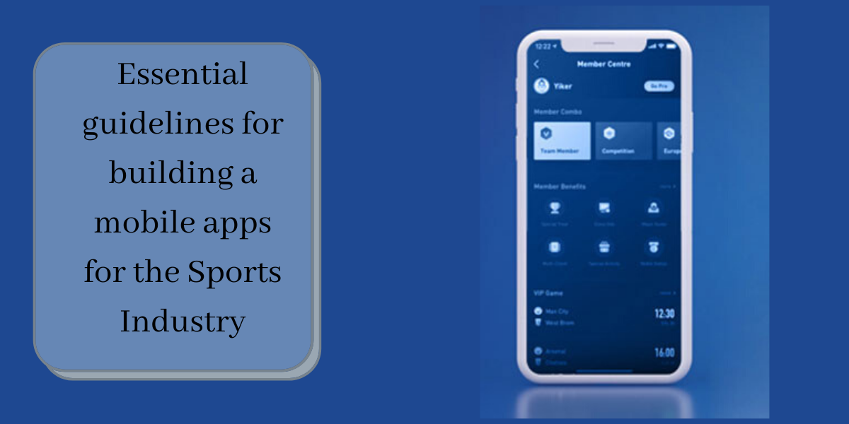 Essential guidelines for building a mobile apps for the Sports Industry
