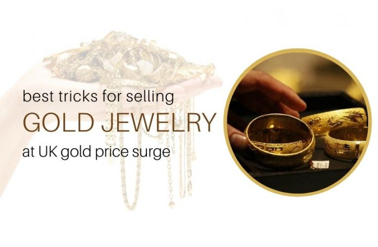 Best Tricks for Selling Gold Jewelry at UK Gold Price Surge